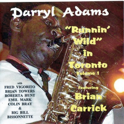 Jazz CrusadeJCCD-308 DARRYL ADAMS IN TORONTO
